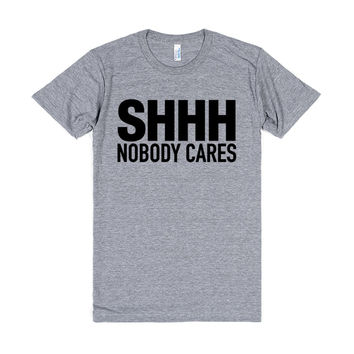 SHHH NOBODY CARES T-SHIRT (IDA520001)