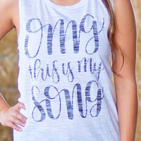 OMG This is My Song | Flowy Muscle Tank