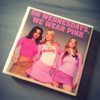 Mean Girls Movie Ceramic Drink Tile Coaster; On Wednesdays We Wear Pink; Boo You Whore Coffee Coaster; House Decor; House Warming Gift;