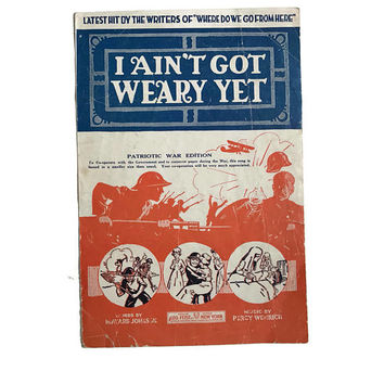"Vintage 1918 Sheet Music ""I Ain't Got Weary Yet"" World War I Patriotic War Edition Scrapbooking Music Decor Sheet Music Art Paper Flowers"