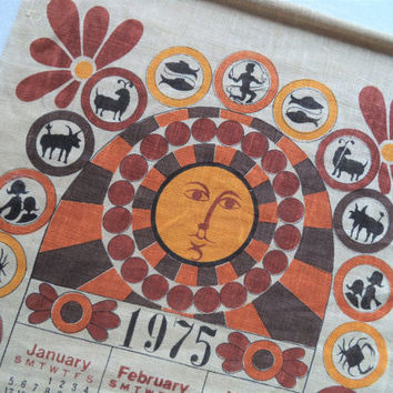 1975 Sun Zodiac signs calendar/ vintage cloth hanging calendar/ sun calendar/ brown orange yellow 70s decor/ pure linen tea towel calendar