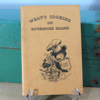 What's Cooking on Governors Island . 1949 Paperback Cook Book . Clifford K Berryman Illustrations Famous Teddy Bear