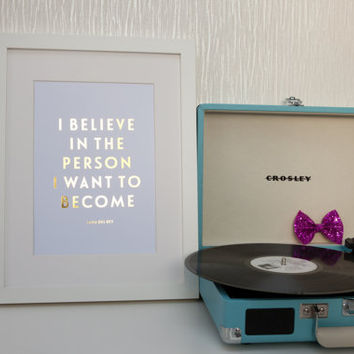 Lana Del Rey 'I Believe In The Person',  Gold Foil Print