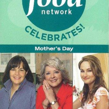 FOOD NETWORK CELEBRATES! MOTHERS