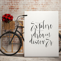 """Typography art """"Explore Dream Discover"""" Motivational quote Inspirational poster Wall ArtWork Wall art print Home decor Inspirational print"""