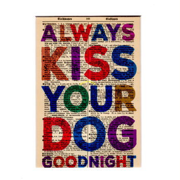 Matted 5x7 'Always Kiss Your Dog Goodnight' - FREE SHIPPING - German Dictionary Art Print - Mat Size 8x10