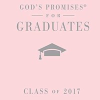 9780718086053: God's Promises for Graduates: Class of 2017 - Pink: New King James Version - AbeBooks - Jack Countryman: 0718086058