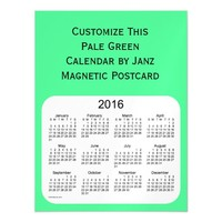 2016 Pale Green Calendar by Janz Postcard Magnet Magnetic Invitations