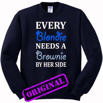 Every Blondie Needs A Brownie Best Friend for Sweater navy, Sweatshirt navy unisex adult