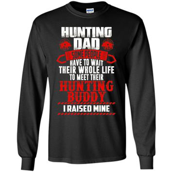 Funny T-Shirt For Hunting Dad. Meaning Gift From Son