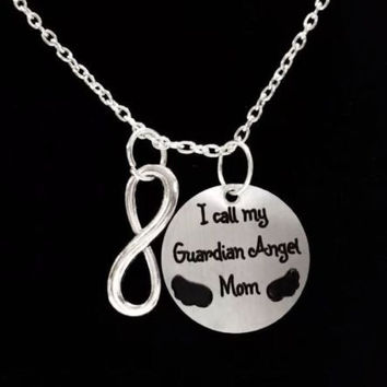 Infinity I Call My Guardian Angel Mom Mother In Heaven Memory Necklace