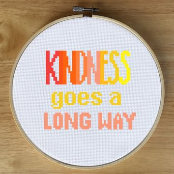 Inspirational Cross Stitch Kit - Cross Stitch Sayings - Kindness Goes a Long Way
