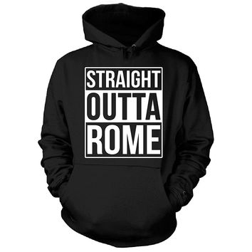 Straight Outta Rome City. Cool Gift - Hoodie