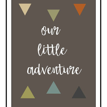 adventure nursery, printable, toddler room wall art, boy prints, girl prints, 8x10 and 11x14 jpegs, baby art, baby shower gift, home decor