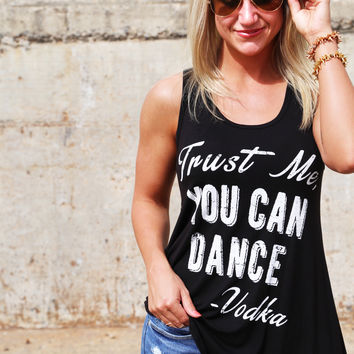 Trust Me, You Can Dance Tank