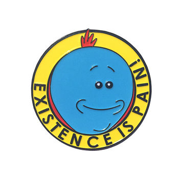 MR. MEESEEKS - Existence is Pain! Enamel Lapel Pin