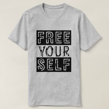 Free Your Self T-Shirt