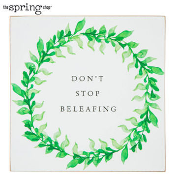 Don't Stop Beleafing Wood Decor | Hobby Lobby | 5892112