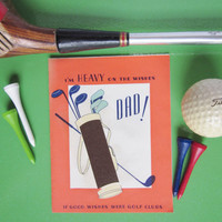 Vintage Unused Father's Day Greeting Card With Golfing Theme, Golf Clubs and Bag, Great Graphics Rust Craft Boston, USA