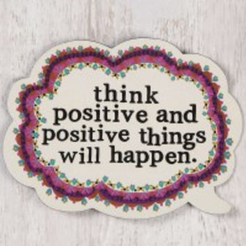 Think Positive Thought Bubble Magnet