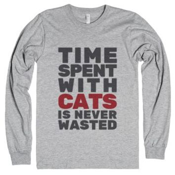 Time Spent With Cats Is Never Wasted Long Sleeve T-shirt