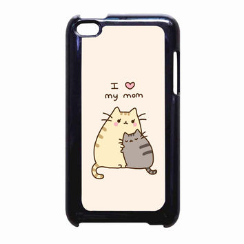 Pusheen The Cat I Love My Mom FOR IPOD TOUCH 4 CASE *PS*