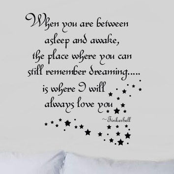 Between asleep & Awake Tinkerbell Twinkling Sparkles Vinyl Wall word Lettering Decal