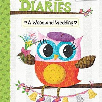 A Woodland Wedding Owl Diaries. Scholastic Branches