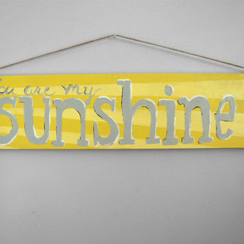 You Are My Sunshine-Sign on wood