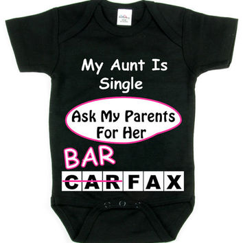My Aunt Is Single_Ask My Parents For Her BAR FAX_Funny Baby Humor T-shirt Collection_Pink Design