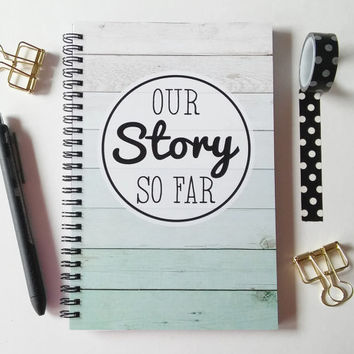 Writing journal, spiral notebook, bullet journal, cute notebook couples romantic gift, sketchbook, blank lined grid paper - Our story so far