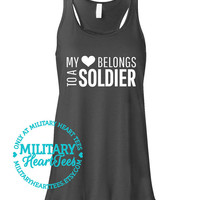 My Heart Belongs to a Soldier Custom Racerback Tank Top Shirt, Army, Air Force, Marines, Navy, Military Wife, Fiance, Girlfriend, Workout