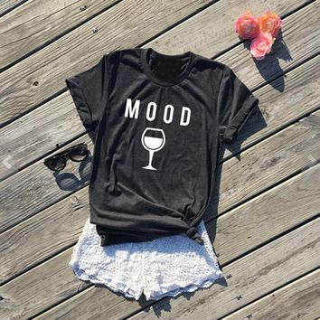 Fashion Clothing Crewneck Style Casual High Quality Cotton Tees MOOD Wine Graphic T-Shirt Hipster gifts for wine lovers t shirt