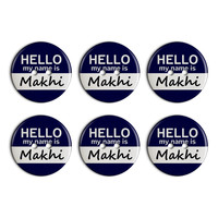 Makhi Hello My Name Is Plastic Resin Button Set of 6