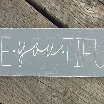 "beYOUtiful - Hand Painted Wood Sign -5.5""x15"""