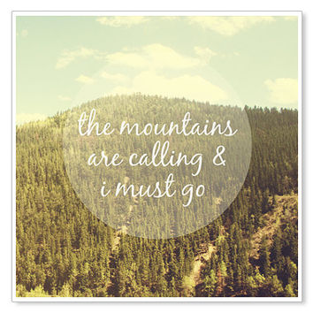The Mountains are Calling / Nature Photography / John Muir Quote Print / 8x8 Print / Colorado Rocky Mountains Photography / Typography Print