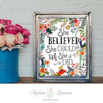 She Believed She Could Printable Art Watercolor Floral Nursery Art Print Typography Art Quote Poster Inspirational Print Wall Art Home Decor