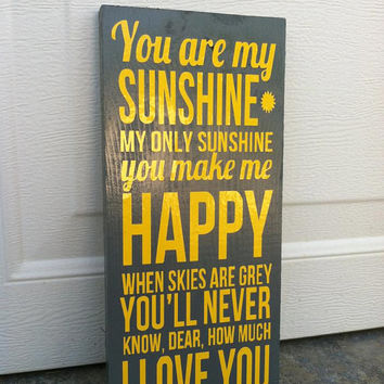 You Are My Sunshine 6x12 Wood Sign