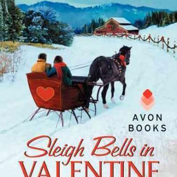 Sleigh Bells in Valentine Valley (Valentine Valley)