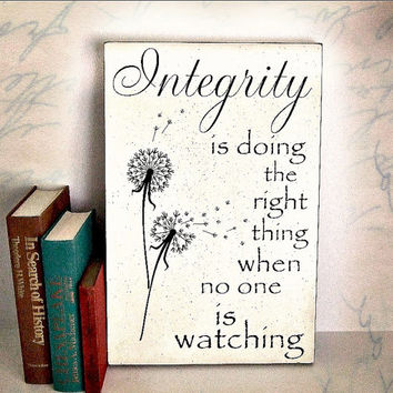 Integrity is Doing the Right Thing Wood Sign Wall plaque Inspirational Quote by C S Lewis