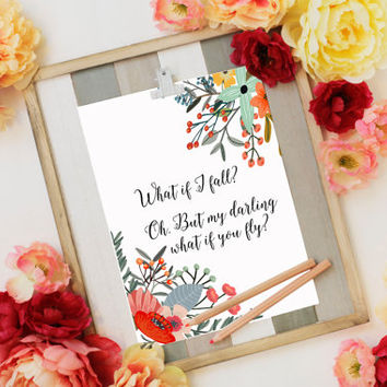 """Printable Art """"What If I Fall? Oh, But My Darling, What If You Fly"""" Printable Printable book quote printable erin hanson quote fly GIFT IDEA"""