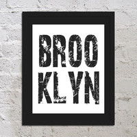 Buy 2 Get 1 Free Brooklyn NY Motivational Inspirational Art Print Poster 8x10 Saying Quote Picture Typography New York