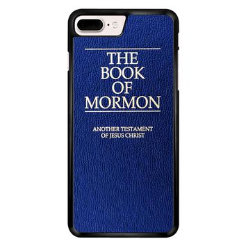 The Book Of Mormon Cover Book iPhone 7 Plus Case