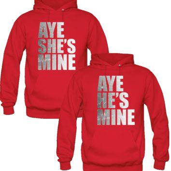AYE SHE HE'S MINE DESIGN  LOVE COUPLE HOODIES