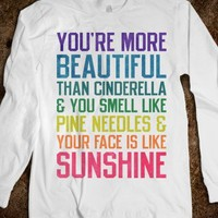 You're More Beautiful Than Cinderella (Long Sleeve)-White T-Shirt