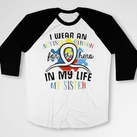 Autism Awareness Shirt Big Brother Gifts Autism Spectrum Sister T Shirt Autistic Speaks Day Ribbon For My Sister Baseball Raglan Tee DN-680