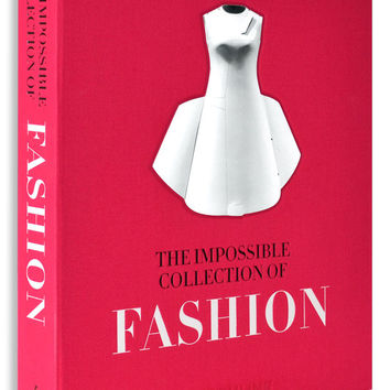 The Impossible Collection of Fashion by Valerie Steele design by Assouline