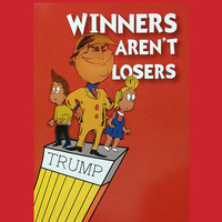1 Book - Winners Aren't Losers Donald Trump Children's Book As seen on The Jimmy Kimmel show!