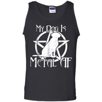 My Dog Is Metal AF Metalhead Satanist Pentagram Goth T-Shirt Tank Top