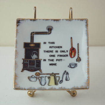Vintage Porcelain Wall Plate, Coaster, Spoon Rest, Gold Paint Trim, Kitschy Kitchen Decor, Funny Statement about Only One Finger in the Pot